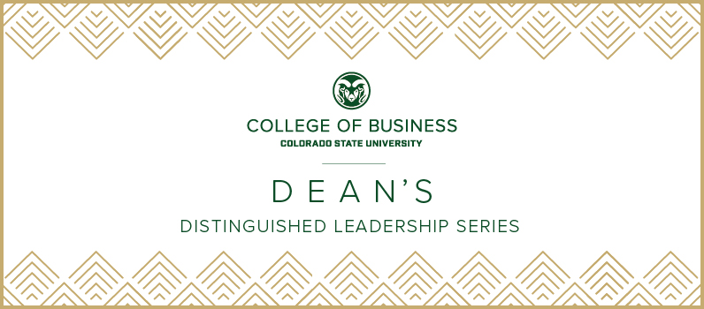 College of Business Dean's Distinguished Leadership Series