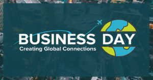 Business Day 2019: Creating Global Connections logo.